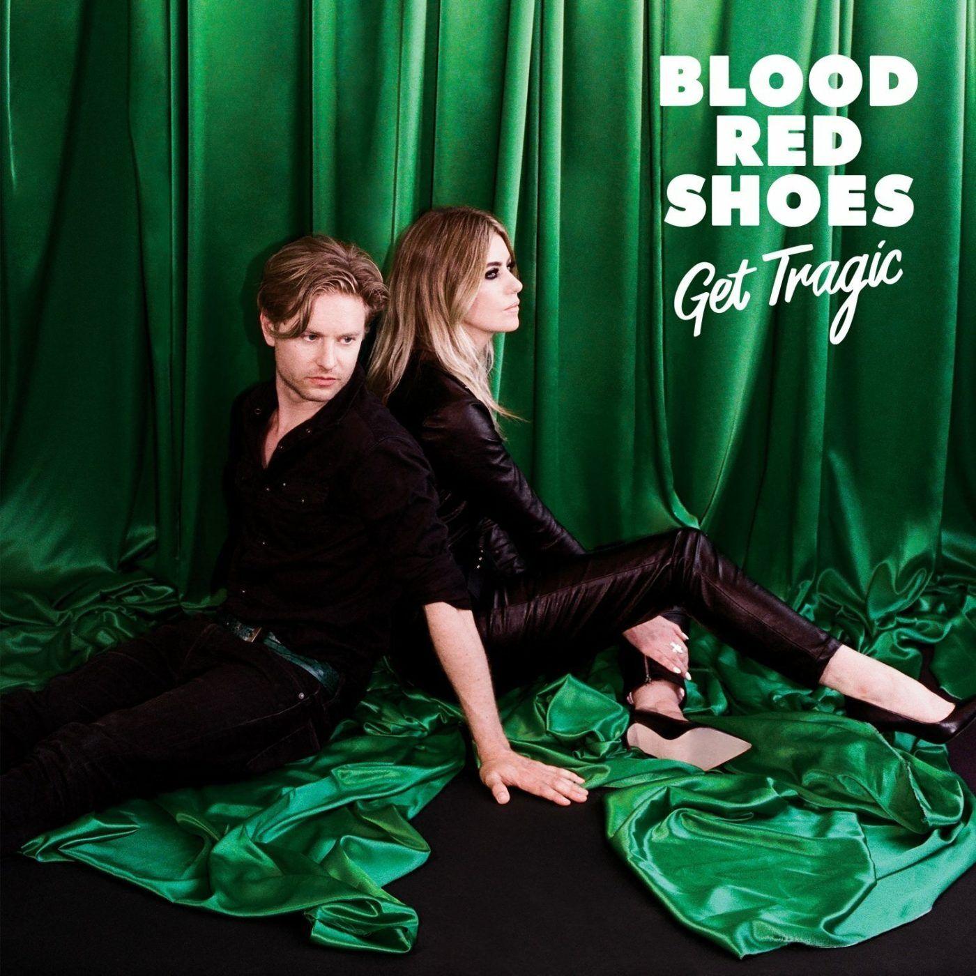 Рецензия на альбом группы Blood Red Shoes - Get Tragic (2019)