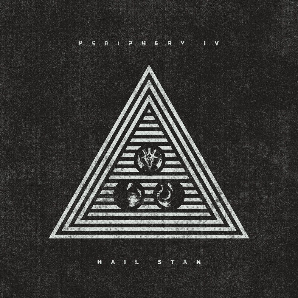 Рецензия на альбом Periphery - Periphery IV: Hail Stan (2019)