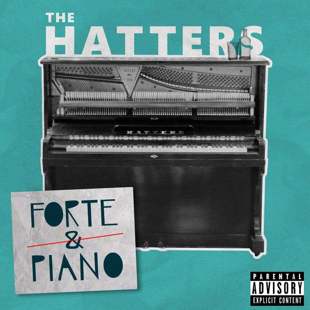 Рецензия на альбом группы The Hatters - Forte & Piano (2019)